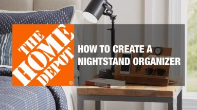 How to Create a Nightstand Organizer | Simple Wood Projects | The Home Depot