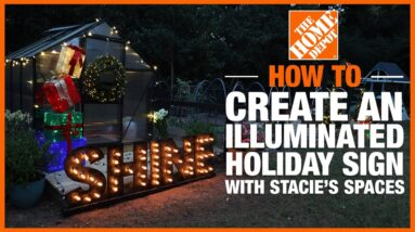 How to Create an Illuminated Holiday Sign with Stacie's Spaces | The Home Depot